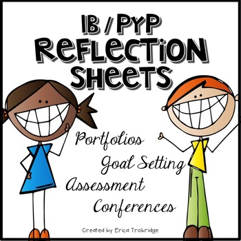 IB/PYP Reflections for Assessment, Portfolios, and Goal Setting
