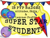 IB PYP Super Star Award Badges of Honor