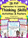 IB PYP Approaches to Learning Thinking Skills Activities & Posters