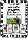 IB PYP Approaches to Learning Skills Posters with Authors' Quotes