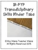IBP YP Transdisciplinary Themes Binder Tabs