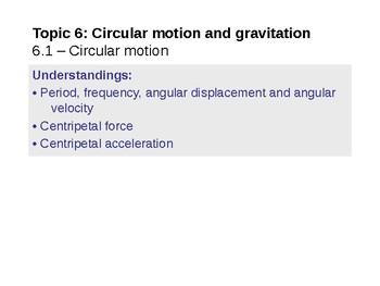 IB Physic Topic 6.1 - Circular motion
