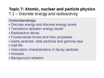 IB Physic Topic 7.1 - Discrete energy and radioactivity