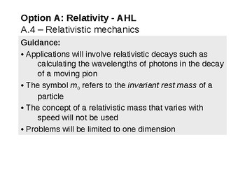 IB Physics Option A.4 - Relativistic mechanics - AHL
