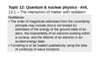 IB Physics Topic 12.1 - The interaction of matter with radiation - AHL