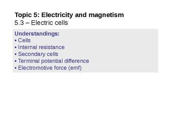 IB Physics Topic 5.3 - Electric cells