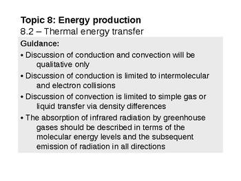 IB Physics Topic 8.2 - Thermal energy transfer