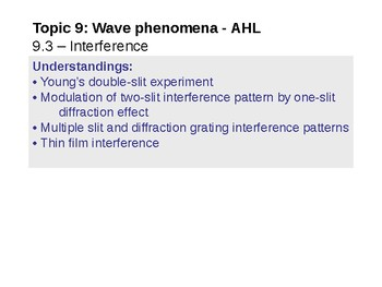 IB Physics Topic 9.3 - Interference - AHL