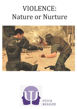 IB Psychology - Nature or Nurture: Violence/Aggression