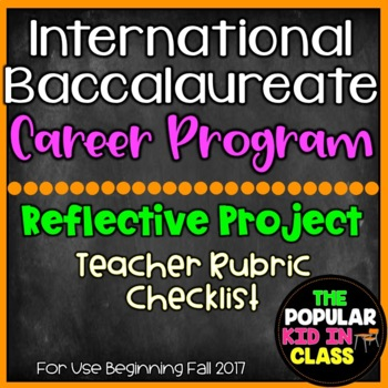 IB Reflective Project Rubric Checklist - Career Programme