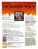 "IB Spanish IV and V HL / SL class syllabus - Año ""B"""