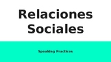 IB Spanish Relaciones Sociales Speaking Practices