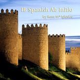 IB Spanish Ab -Unit 2: ¿De dónde eres?