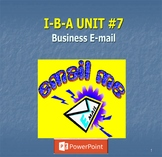 IBA Chap./Lesson # 7 (Business Email)  {POWER POINT}