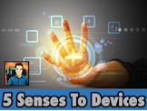 Computers Lesson - Bringing the 5 Senses to Digital Devices