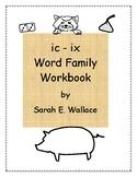 IC -IX WORD FAMILY ACTIVITIES