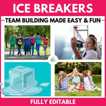 CLASSROOM ICE BREAKERS (BACK TO SCHOOL & TEAM BUILDING TASKS)