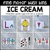 ICE CREAM Fine Motor Busy Bins for Summer - morning work tubs (Pre-K & Kinder)