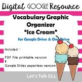 ICE CREAM themed Vocabulary GRAPHIC ORGANIZER - Digital Go