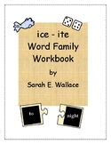 ICE-ITE WORD FAMILY WORKBOOK