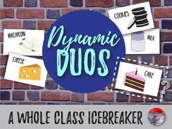 ICEBREAKER - Dynamic Duos