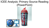 ICEE Analysis: Primary Source Reading (PowerPoint)