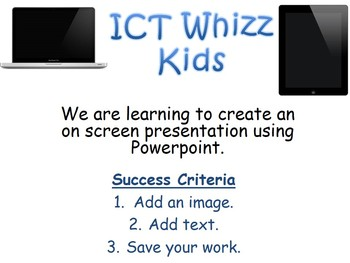 ICT Creating a Presentation Using Powerpoint