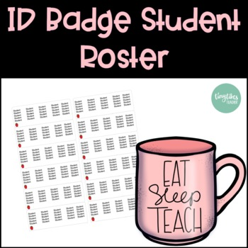 ID Badge Student Roster (Customizable)