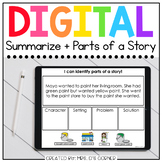 ID Parts of a Story + Summarize Digital Basics for Special
