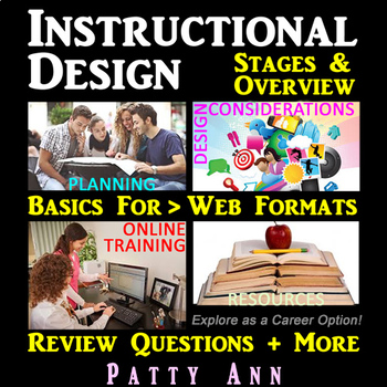Instructional Design: Overview & Stages for Web Training Formats + Review ?s