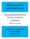 MIDDLE SCHOOL CCSS SKILLS PRACTICE: LITERATURE (RL 6.1, 7.1, & 8.1)