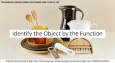 IDENTIFY EVERYDAY OBJECTS BY FUNCTION GIFS ACTIVITY - (DIGITAL/ZOOM/)
