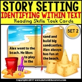 """IDENTIFY SETTING IN TEXT Task Cards """"Task Box Filler"""" Autism and Special Needs"""