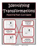 IDENTIFYING TRANSFORMATIONS Matching Flash Card Game