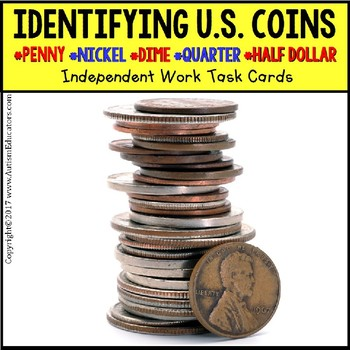 """IDENTIFYING U.S. COINS Task Cards for Autism and Special Needs """"Task Box Filler"""""""