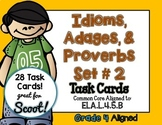 Idiom, Adage, and Proverbs Set 2