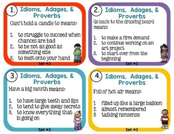 Idiom, Adage, and Proverbs Set 3