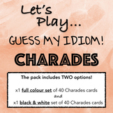 IDIOM CHARADES! A fun game to practice common idioms