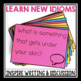 IDIOM PROMPTS FOR WRITING OR DISCUSSION