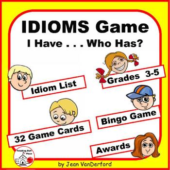 IDIOMS | Figurative Language GAME | I have ... Who has? |