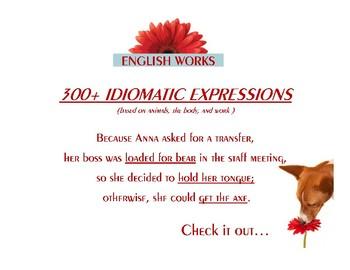 300+ IDIOMS: Animals, Body, Work