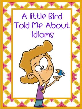 IDIOMS Lesson SMARTBOARD and PRINTABLE CARDS