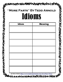 "IDIOMS - ""More Parts"" By Tedd Arnold"