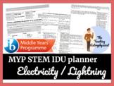 IDU - Electricity / lightning - IB MYP STEM unit plan