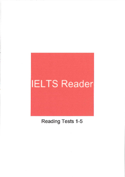 IELTS Academic Reading Tests with Explanation of Answers Volume 1