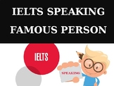 IELTS Speaking Lesson PPT - Well known person