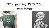 IELTS Speaking Practice Parts 2 & 3