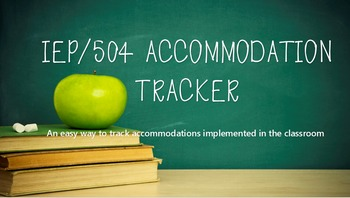 IEP/504 Accommodation Tracker