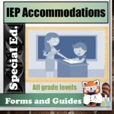 IEP Accommodation Explanations and Guidelines