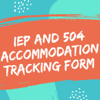 IEP Accommodations Form